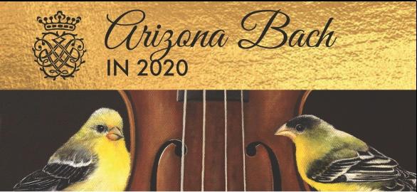 The Arizona Bach Festival - 2020